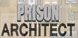 Prison Architect cd key best prices