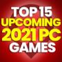 15 van de Best Upcoming 2021 PC Games en vergelijk prijzen