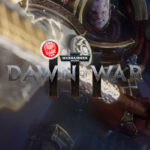 Dawn of War 3: Watch the First 10 Minutes!
