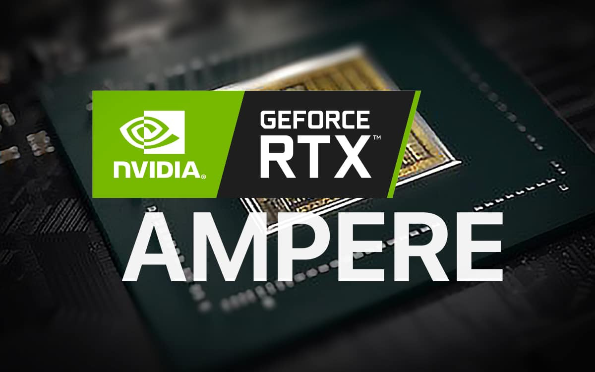NVIDIA GEFORCE RTX AMPERE