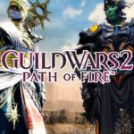 Guild Wars 2 Path of Fire System Requirements and Launch Times