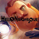 Hello Neighbor Lets You Become a Nosy Neighbor