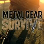New Metal Gear Survive Trailer Features New Enemies Plus A Road Map!