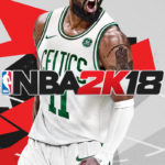 NBA 2K18 Launched Worldwide! Check Out the Launch Trailer Here!