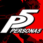 Want to Know How Persona 5 is Played? Watch the Gameplay Here Now!