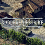 Sudden Strike 4 New Gameplay Revealed Ahead of Release!