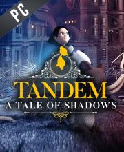 Tandem A Tale of Shadows