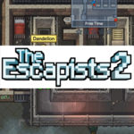 The Escapists 2 Releases 17 Hours Early