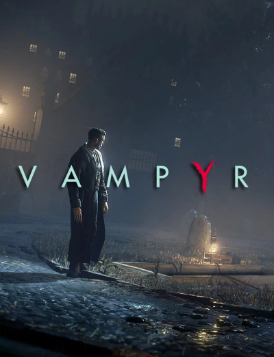 Vampyr's Mesmerizing Launch Trailer Revealed!