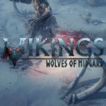 Be a Viking Warrior in Vikings Wolves of Midgard