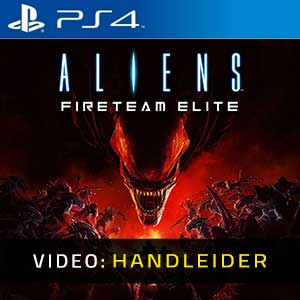 Aliens Fireteam Elite PS4 Video-opname