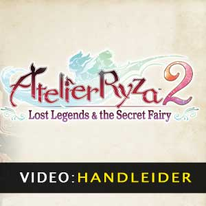 Atelier Ryza 2 Lost Legends & The Secret Fairy aanhangwagenvideo