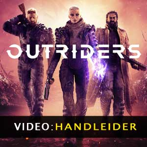 Outriders Videotrailer