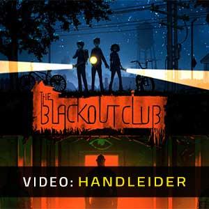 The Blackout Club Video-opname