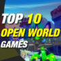 10 Nieuwe en trending Open World Games
