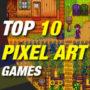 Top 10 Pixel Art Games die je moet spelen