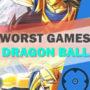 Top 20 Slechtste Dragon Ball Spelletjes